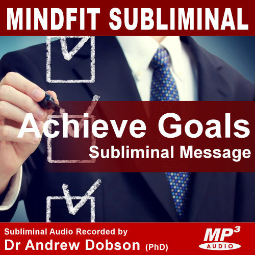 Achieve Goals Subliminal MP3 Download