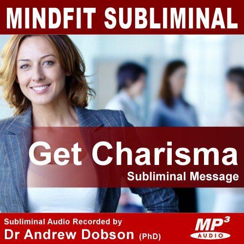 Charismatic Charisma Subliminal MP3 Download