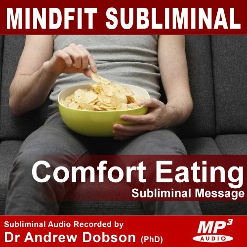 Stop Comfort Eating Subliminal MP3 Download