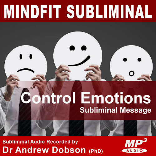 Reduce/Control Emotions Subliminal MP3 Download