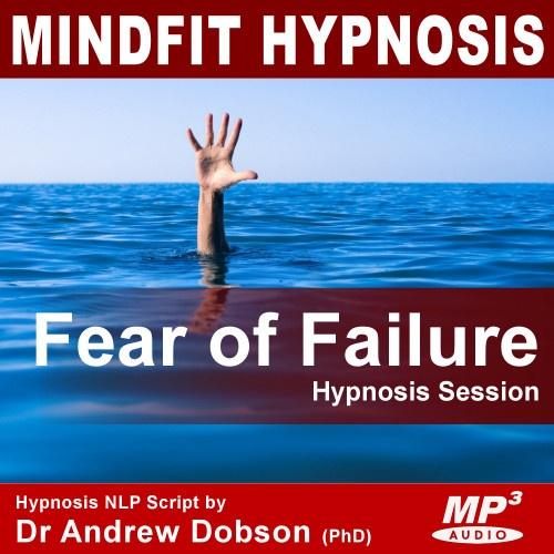 Fear of Failure Hypnosis MP3 Download: Hypnotherapy for ...