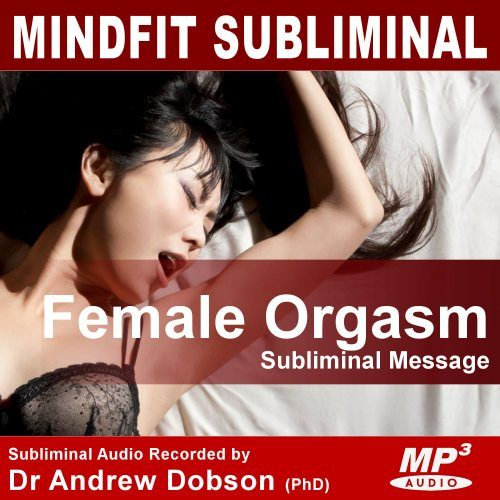 Female Orgasm and Climax Subliminal MP3 Download