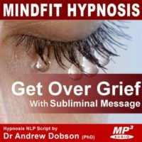 Get Over Grief Hypnosis MP3