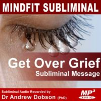 Get Over Grief Subliminal MP3