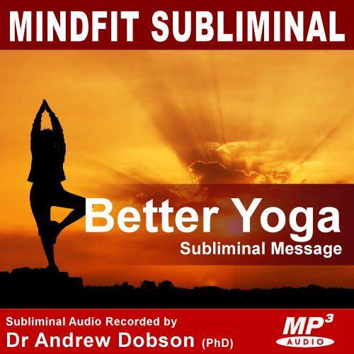 Improved Yoga subliminal message mp3