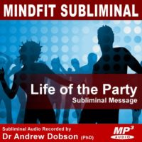 Life of the Party Subliminal MP3