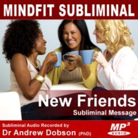 Make New Friends Subliminal MP3