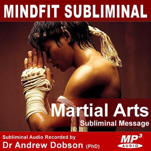 Martial Arts Subliminal MP3 Download