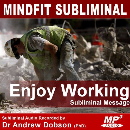 Enjoy Working Subliminal MP3 Download