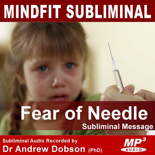 needle phobia subliminal message mp3 download