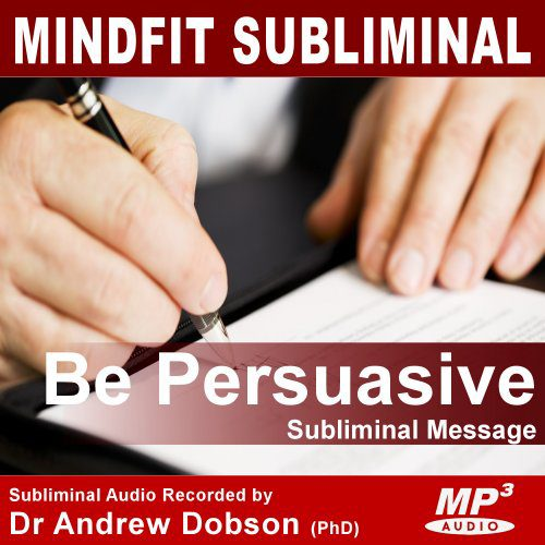 Be Persuasive Subliminal MP3 Download