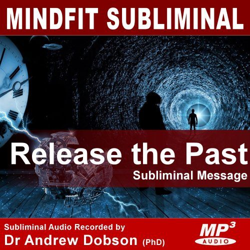 Release the Past Subliminal MP3 Download