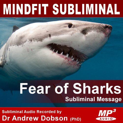 fear of shark phobia subliminal message mp3