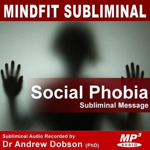 Social Phobia Subliminal MP3