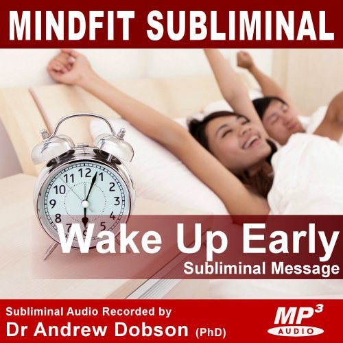 Wake up Early subliminal message mp3